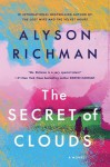 The Secret of Clouds - Alyson Richman