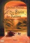 Der Stein der Kelten. (Taschenbuch) - Ulrike Werner-Richter, Michael Phillips