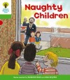 Naughty Children (Oxford Reading Tree, Stage 2, Patterned Stories) - Roderick Hunt, Alex Brychta