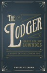 The Lodger - Marie Belloc-Lowndes