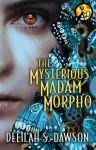 The Mysterious Madam Morpho (Blud, #1.5) - Delilah S. Dawson