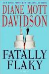 Fatally Flaky (Goldy Bear Culinary Mystery, Book 15) - Diane Mott Davidson
