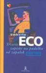 Trzecie zapiski na pudełku od zapałek 1994-96 - Umberto Eco