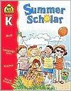 Summer Scholar Kindergarten (Summer Scholar) - School Zone Publishing Company, Marilee Robin Burton