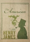 The American - Henry James, Robin Lawson