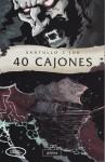 40 Cajones - Rodolfo Santullo, Jok