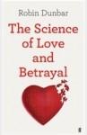 the Science of Love and Betrayal - Robin Dunbar