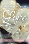The Delicate Nature of Love (Zoey Chambers, #1) - Wendy Paine Miller