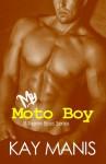 My Moto Boy - Kay Manis