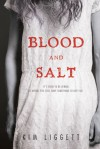 Blood and Salt - Kim Liggett