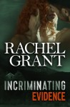 Incriminating Evidence (Evidence Series) (Volume 4) - Rachel Grant