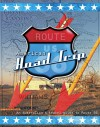 American Road Trip - Route 66 - Pictorial Edition: An Australian's travel guide to Route 66 - Neil Taylor, Giselle Taylor, Neil Taylor, Neil Taylor, Giselle Taylor, Andrew Jelbart