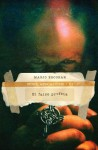 El falso profeta (Apocalipsis) (Spanish Edition) - Mario Escobar