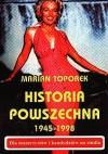 Historia powszechna 1945-1998 - Marian Toporek