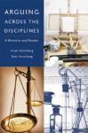 Arguing Across the Disciplines: A Rhetoric and Reader - Stuart Hirschberg, Terry Hirschberg