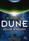 House Atreides - Brian Herbert, Kevin J. Anderson
