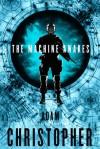 The Machine Awakes - Adam Christopher