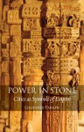 Power in Stone: Cities as Symbols of Empire - Geoffrey Parker