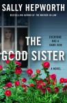 The Good Sister - Sally Hepworth