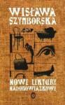 Nowe lektury nadobowiązkowe 1997-2002 - Wisława Szymborska