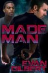Made Man - Evan Gilbert