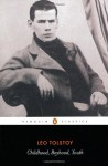 Childhood; Boyhood; Youth - Leo Tolstoy, Judson Rosengrant