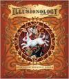 Illusionology - Albert Schafer, David Wyatt, Levi Pinfold