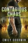 Contagious Chaos - Emily Goodwin