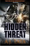 Hidden Threat (Threat Series) (Volume 3) - A J Tata