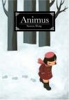 Animus - Seonna Hong, Shenne Hahn