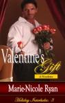 Valentine's Gift (Holiday Interludes, #3) - Marie-Nicole Ryan
