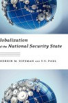 Globalization and the National Security State - T.V. Paul