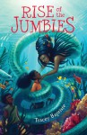 Rise of the Jumbies - Tracey Baptiste