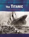 The Titanic: The Tragedy at Sea - Kathleen W. Deady