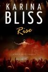 Rise - Karina Bliss