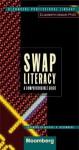 Swap Literacy: A Comprehensible Guide - Elizabeth Ungar, Michael Bloomberg