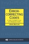 Error Correcting Codes: A Mathematical Introduction - John Baylis, Baylis J. Baylis