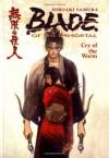 Blade of the Immortal, Volume 2: Cry of the Worm - Hiroaki Samura, Dana Lewis, Toren Smith