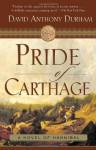 Pride of Carthage - David Anthony Durham