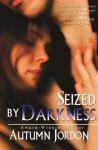 Seized By Darkness - Autumn Jordon