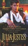 Society's Most Disreputable Gentleman - Julia Justiss