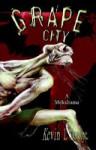 Grape City - Kevin L. Donihe