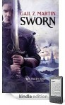 The Sworn (Fallen Kings Cycle, #1) - Gail Z. Martin