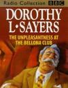 Unpleasantness at the Bellona Club - Ian Carmichael, Dorothy L. Sayers, Chris Miller