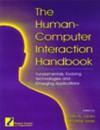 The Human Computer Interaction Handbook: Fundamentals, Evolving Technologies, And Emerging Applications - Julie A. Jacko