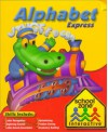 Alphabet Express - School Zone Publishing Company