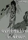 Secrets Hidden in Silence - Rayne Auster