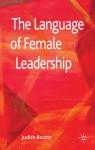 The Language of Female Leadership - Judith Baxter
