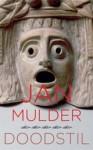 Doodstil - Jan Mulder