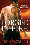 Forged in Fire - Trish McCallan